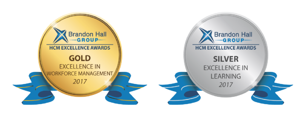 We won two Brandon Hall Excellence Awards: Gold Badge for Excellence in Workforce Management and Silver Badge for Excellence in Learning